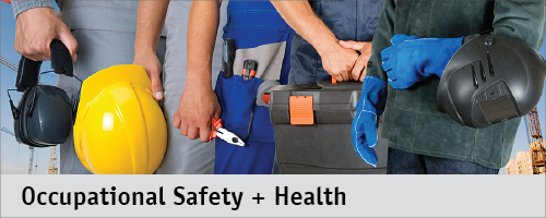 Occupational Safety + Health